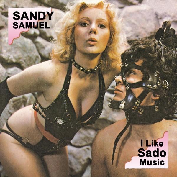 sandy-samuel-i-like-sado-music-erezioni-cover