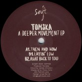 tomska-a-deeper-movement-ep-saft-records-cover