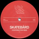 skatebard-confirmation-bias-untz-untz-records-cover