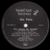 no-pain-its-gonna-be-alright-hardtrax-records-cover