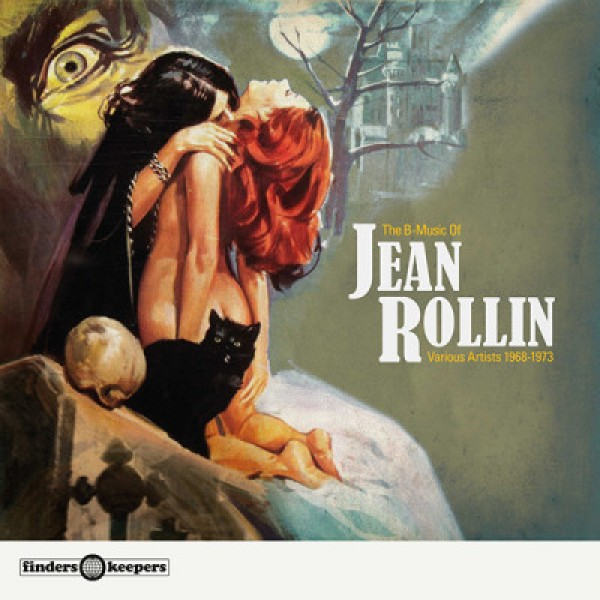 various-artists-the-b-music-of-jean-rollin-various-artists-1968-1973-lp-finders-keepers-cover