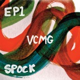 vcmg-ep1-spock-edit-select-regis-remixes-mute-cover