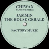 jammin-the-house-gerald-factory-muzic-chiwax-classic-edition-cover