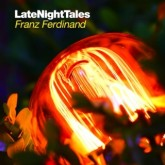 franz-ferdinand-late-night-tales-lp-franz-ferdinand-late-night-tales-cover
