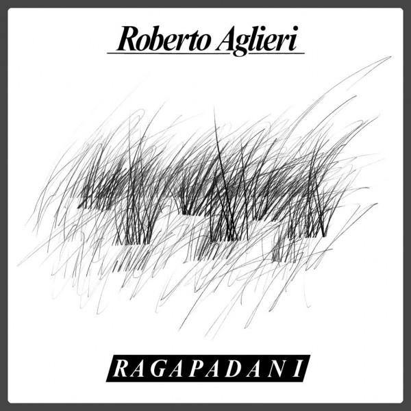 roberto-aglieri-ragapadani-lp-archeo-recordings-cover