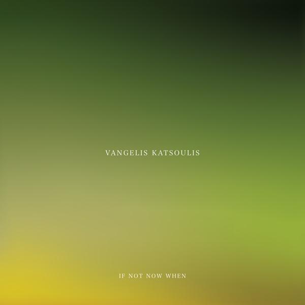 vangelis-katsoulis-if-not-now-when-cd-utopia-records-cover