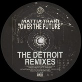 mattia-trani-over-the-future-the-detroit-remixes-claude-young-gerald-mitchell-orlando-voorn-pushmaster-discs-cover