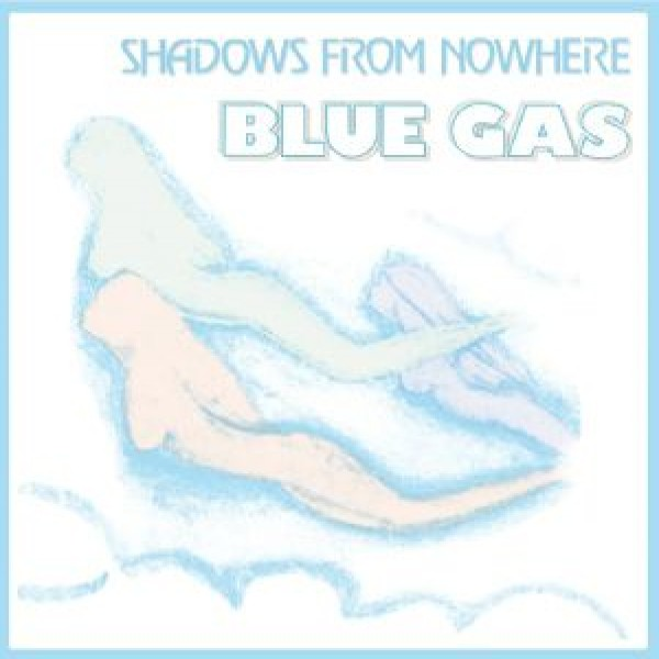 blue-gas-shadows-from-nowhere-archeo-recordings-best-records-italy-cover