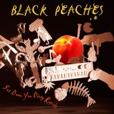 black-peaches-get-down-you-dirty-rascals-lp-1965-records-cover