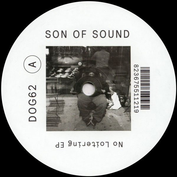 son-of-sound-no-loitering-ep-incl-aroop-roy-remix-delusions-of-grandeur-cover