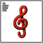 various-artists-the-wurst-music-ever-part-i-wurst-cover