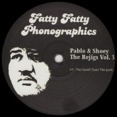 pablo-shoey-the-rejigs-volume-3-fatty-fatty-phonographics-cover