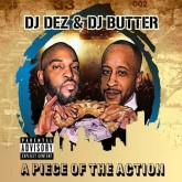 dj-dez-dj-butter-a-piece-of-the-action-pre-order-crazy-noise-productions-cover