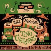 tino-contreras-el-jazz-mexicano-de-tino-contreras-lp-jazzman-cover