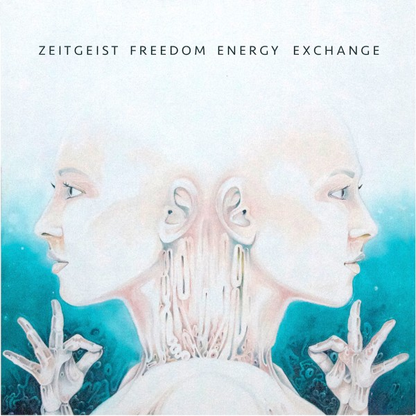 zeitgeist-freedom-energy-exchange-zeitgeist-freedom-energy-exchange-lp-pre-order-wax-museum-records-cover