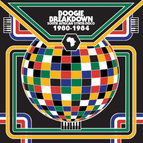 various-artists-boogie-breakdown-south-african-synth-disco-1980-1984-lp-cultures-of-soul-cover