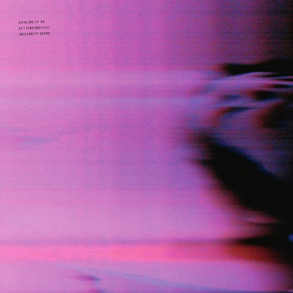 kettenkarussell-insecurity-guard-lp-giegling-cover