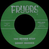 sonny-rhodes-the-right-kind-you-better-stop-my-money-is-funny-fryers-cover