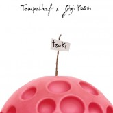 tempelhof-gigi-masin-tsuki-lp-hell-yeah-recordings-cover
