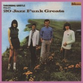 throbbing-gristle-20-jazz-funk-greats-cd-industrial-records-cover