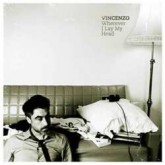 vincenzo-wherever-i-lay-my-head-cd-dessous-recordings-cover