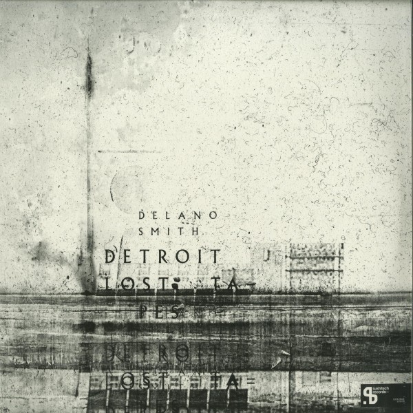delano-smith-detroit-lost-tapes-lp-sushitech-cover