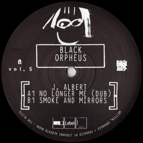 j-albert-no-longer-me-dub-smoke-and-mirrors-orpheus005-black-orpheus-cover