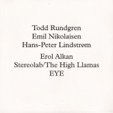 todd-rundgren-lindstrom-emil-nikolaisen-runddans-remixed-erol-alkan-stereolab-eye-smalltown-supersound-cover