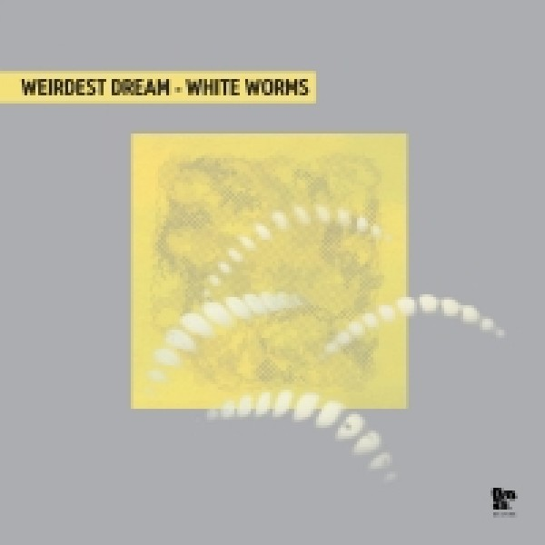 weirdest-dream-white-worms-lp-dopeness-galore-cover