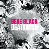bebe-black-deathwish-ejeca-subb-an-remixes-columbia-cover