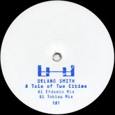 delano-smith-a-tale-of-two-cities-efdemin-tobias-remixes-white-label-cover