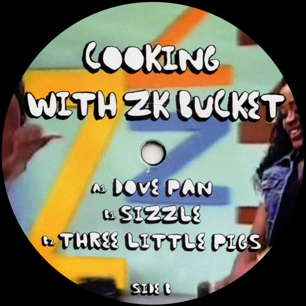 zk-bucket-cooking-with-zk-bucket-zaun-records-cover