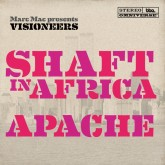 marc-mac-presents-visioneers-shaft-in-africa-apache-bbe-records-cover