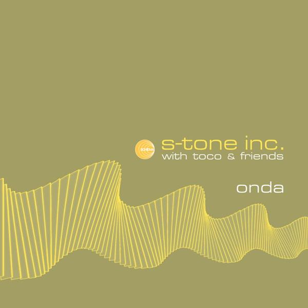 s-tone-inc-with-toco-friends-onda-lp-schema-cover