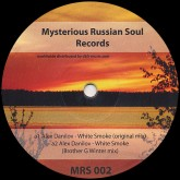 alex-danilov-white-smoke-ep-anton-zap-brother-g-remixes-mysterious-russian-soul-records-cover