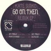 kate-simko-go-on-then-remix-ep-ian-pooley-franck-roger-blondish-remixes-leftroom-cover