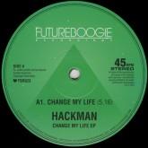 hackman-change-my-life-ep-futureboogie-cover