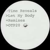 time-reveals-let-my-body-john-selway-permanent-vacation-ambalance-remixes-on-the-prowl-cover