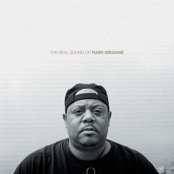 mark-grusane-the-real-sound-of-lp-pre-order-bbe-records-cover