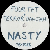 four-tet-ft-terror-danjah-killer-nasty-text-records-cover