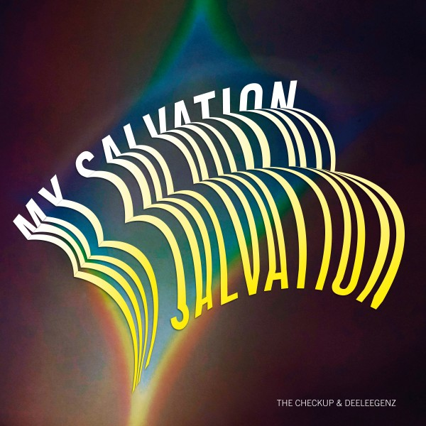 the-checkup-deeleegenz-my-salvation-inc-johannes-albert-remix-pre-order-berlin-bass-collective-cover
