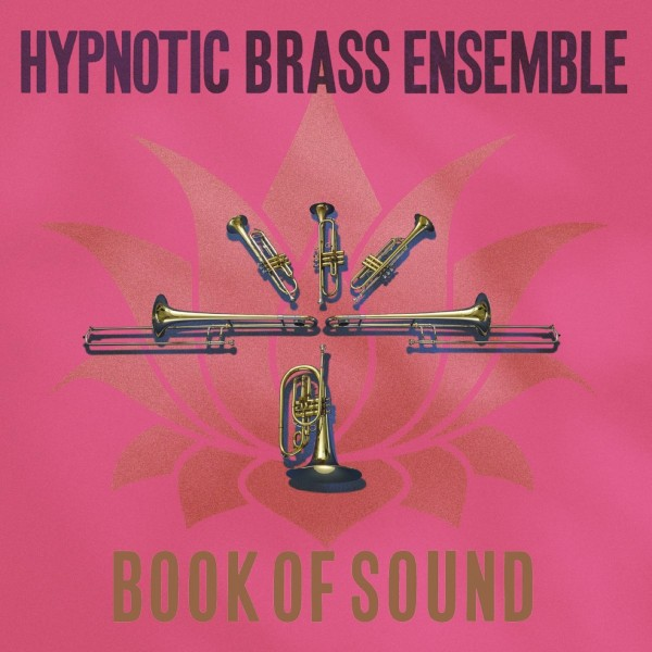 hypnotic-brass-ensemble-book-of-sound-lp-honest-jons-cover