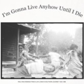 various-artists-im-gonna-live-anyhow-until-i-die-lp-mississippi-cover