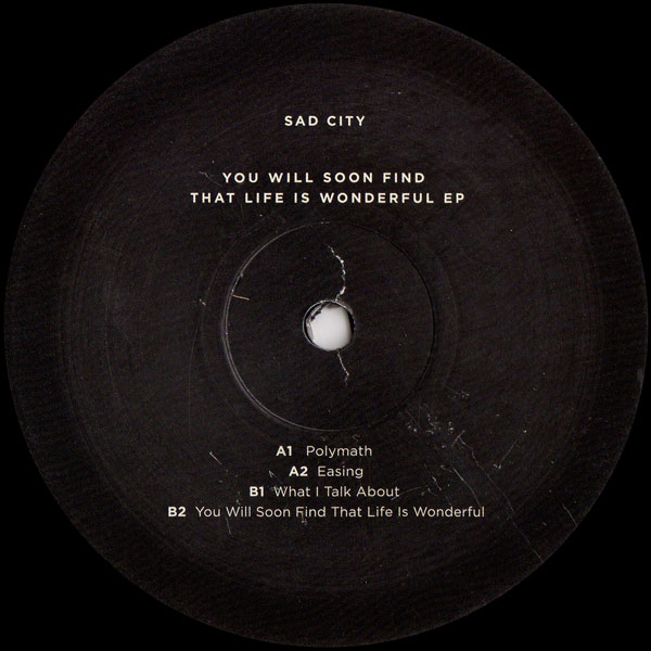 sad-city-you-will-soon-find-that-life-is-wonderful-phonica-records-special-editions-cover
