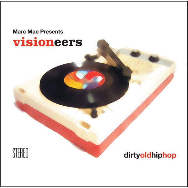 marc-mac-presents-visioneers-dirty-old-hip-hop-lp-bbe-records-cover