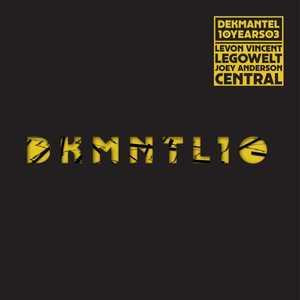 levon-vincent-joey-anderson-legowelt-central-dekmantel-10-years-03-dekmantel-cover