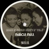 marcus-mixx-home-is-where-house-is-volume-2-skylax-cover