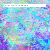 mu-ziq-chewed-corners-lp-planet-mu-cover