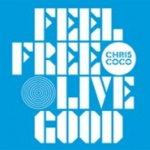 chris-coco-feel-free-live-good-cd-big-chill-cover