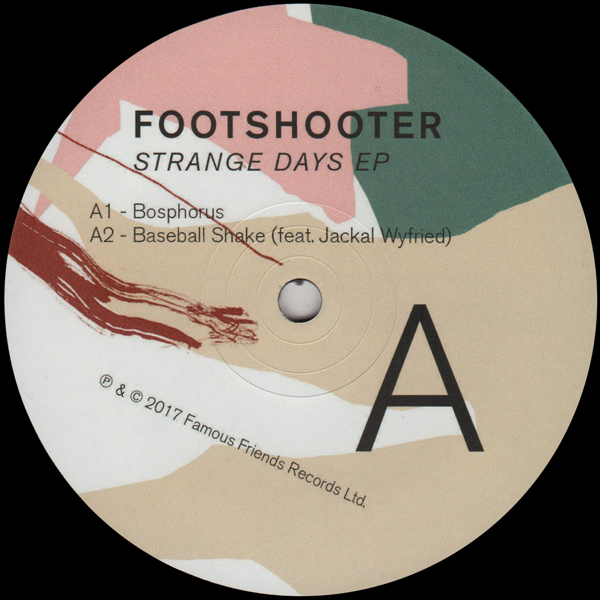footshooter-strange-days-ep-famous-friends-records-cover